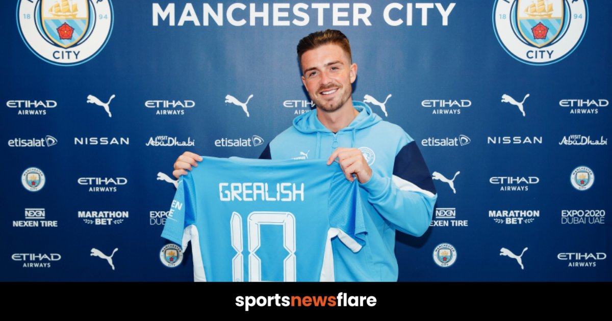 Man City Sign Jack Grealish